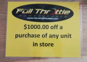 Full throttle store 1000$ off