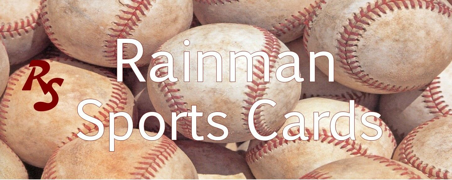 RAINMAN SPORTS CARDS