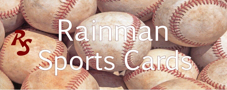 RAINMAN SPORTS CARDS