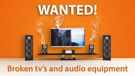 TV AND AUDIO EQUIPMENT - WORKING OR NOT - WANTED!