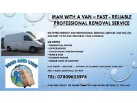 Man with a Van - Fast, Reliable - Professional Removal Service