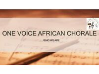 ONE VOICE AFRICAN CHORALE LOOKING FOR VOLUNTEER CHORISTERS! no experience required. sing for charity