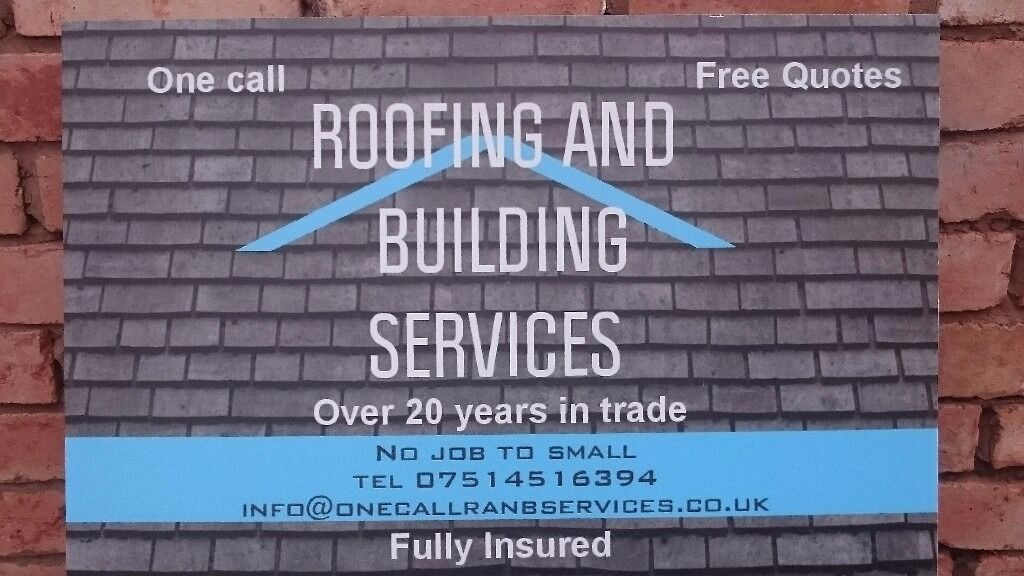 One Call Roofing an Building Services limited. For the finish your Home Deserves