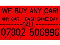 CARS WANTED FOR CASH SAME DAY FORD FIESTA BMW MERCEDES VOLKSWAGEN VAUXHALL AUDI SELL YOUR CAR MY