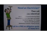 J.A.C Electrical 24hr call out. 07783027873 no job to big or small. Punctual and tidy. 20 years exp