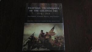 Fighting Techniques of the Colonial Era 1776-1914
