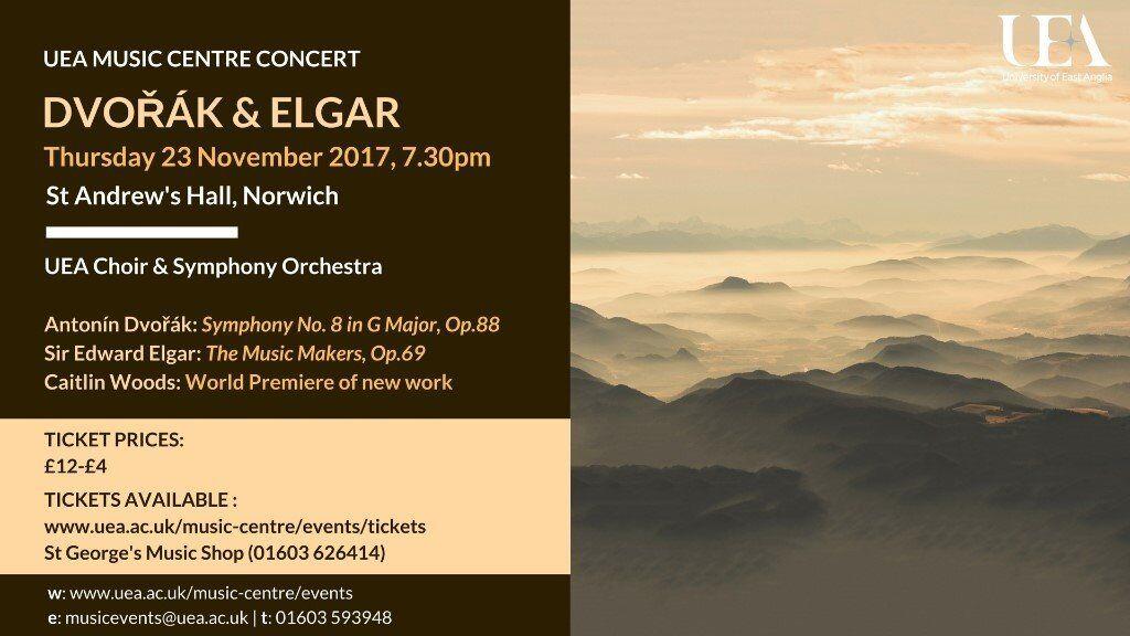 UEA Symphony Orchestra and Choir Dvorak and Elgar Concert 23 Nov 17