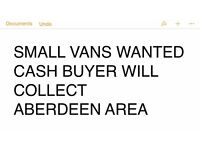 VANS WANTED AND SMALL CARS CASH BUYER