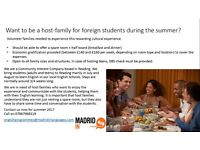 Got a spare room?Host families needed for summer students. Make £150/week