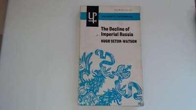 Good - The Decline of Imperial Russia - Seton-Watson, Hugh 1964-01-01 Text
