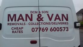 MAN & VAN/FULL N PART REMOVALS/RUBBISH REMOVALS/SINGLE ITEMS MOVED/ALL AREAS COVERED/CHEAPEST AROUND