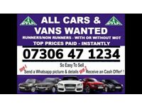 CAR VAN WANTED ANY CONDITION CASH TODAY SELL MY SCRAP