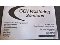 CEH PLASTERING SERVICES,LOCAL LAD,NO JOB TO SMALL ,FREE COMPETITIVE QUOTES