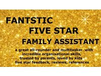 FIVE STAR NANNY + PERSONAL ASSISTANT from SEPTEMBER