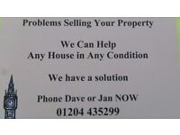 We can Buy Properties Fast In any Condition. Problem selling then phone us. we can help.