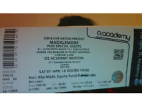 1 standing Macklemore ticket for sale for Saturday 7 April 2018