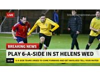 Join your local St Helens Wednesday 6aside league