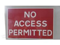 'NO ACCESS PERMITTED' METAL SIGN