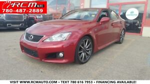 2010 Lexus IS F 400 HP SPORTS SEDAN - CLEAN CARPROOF LOW KMS