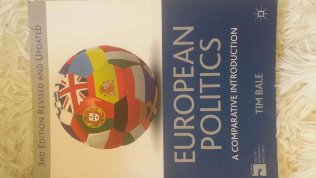 Tim Bale, European Politics, A comparative introduction, 3rd ed.