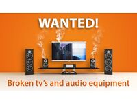 TV & AUDIO EQUIPMENT - BROKEN - FAULTY - DAMAGED