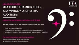 UEA Music Centre Auditions: Choir, Chamber Choir and Symphony Orchestra