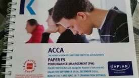 ACCA Kapalan F5 Performance Management (Complete text, Exam Kit & Pocket Notes)