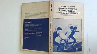 Acceptable - Dance and Dance Drama in Education - Bruce, V 1966-01-01  Pergamon