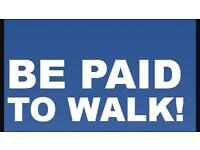 GET PAID TO WALK!!!