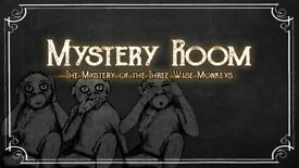 Mystery Room - The Mystery of the Three Wise Monkeys
