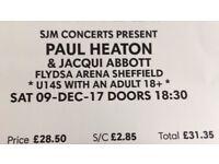 2 Tickets Paul Heaton & Jacqui Abbott (Beautiful South) SAT 9th DEC SHEFFIELD ARENA £62 ONO