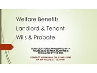 Welfare Benefits Solicitors, Landlord and Tenant, Housing Matters, Wills and Probate.