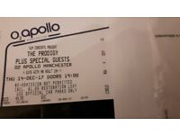 The prodigy 2 tickets for tomorrow night 14th december. Gutted i can no longer go