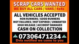 SCRAP CARS VANS WANTED CASH WAITING ANY CONDITION COLLECT TODAY DAMAGED NON RUNNER