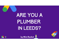 Are you an Plumber in Leeds? We provide Premium Quality Leads using Google Ads
