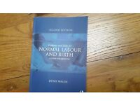 Evidence and skills for Normal Labour And Birth. A guide for midwives. By Denis Walsh