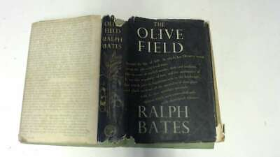 Acceptable - The Olive Field - Ralph Bates 1937-01-01  Jonathan Cape