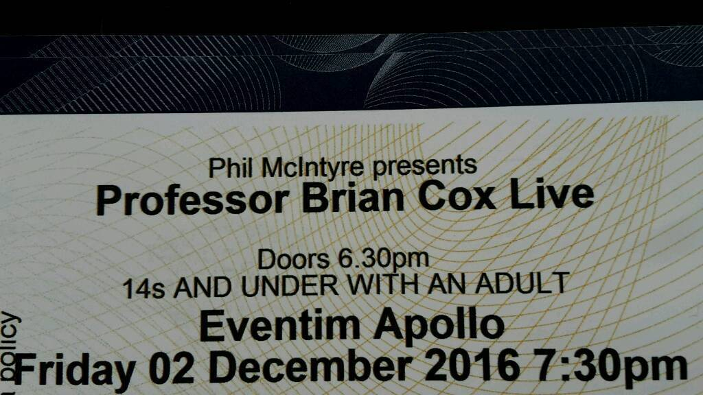 Brian Cox Live TONIGHT (3 Tickets)