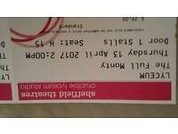 Three tickets for the full monty at Sheffield lyceum