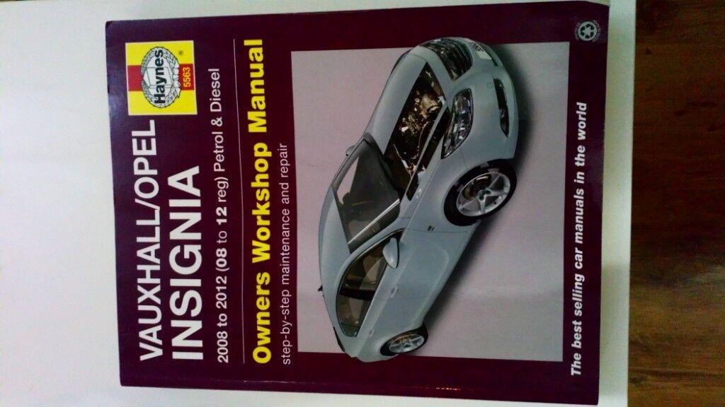 Haynes Workshop Manual Vauxhall//Opel Insignia 2008-2012 Petrol Diesel Repair