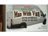 Man and van Removal Service Milton Keynes £20. Call 07884188543