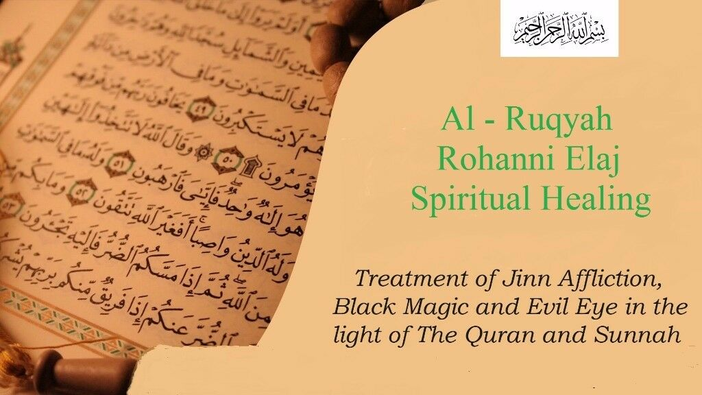 Muslim Spiritual Healer Based on The Quran and Sunnah removal of Black Magic Nazar Sihr