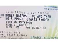 1 x Roger Waters block 007! Friday 29th.