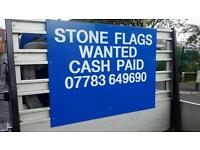 Top cash for your stone flags 7 day, 7am - 8pm