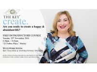 FREE 2 HOUR EVENT - THE KEY TO HAPPINESS, HEALTH & ABUNDANCE INTRODUCTORY COURSE, RENFREWSHIRE