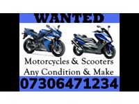 MOTORCYCLE SCOOTERS WANTED ANY CONDITION NON RUNNER SCRAP DAMAGED SELL MY FAST CASH COLLECT TODAY