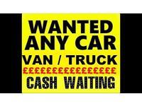 Wanted , car , van's , non runners , scrap car's , MOT fail, Spares and repairs !