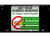 Rubbish Removals Cheaper than a skip and we load it and go!!