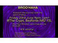 BROO'HAHA - New club night to Norwich. Balearic music