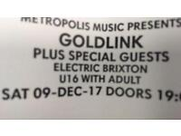 Goldlink ticket for tonight Brixton London